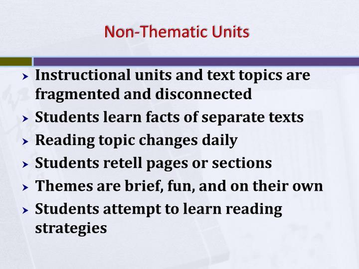 Non-Thematic Units