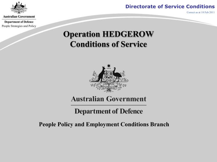 operation hedgerow conditions of service n.