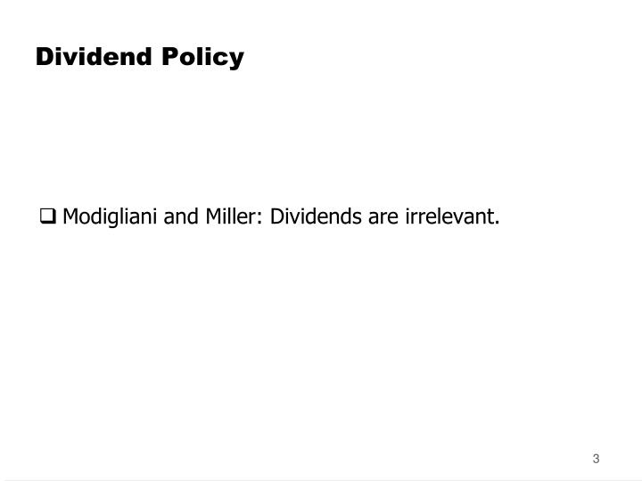 journal critque on dividend policy We contribute to the literature on dividend policy by relaxing miller and modigliani's (1961) perfect capital market assumptions and incorporating a factor that has not been investigated before, that is, variation in managerial ability effectiveness of catholic schoolsjournal of political.