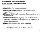 dividends v repurchases real world considerations