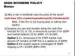 high dividend policy bonus
