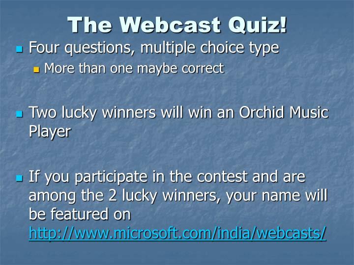 The Webcast Quiz!