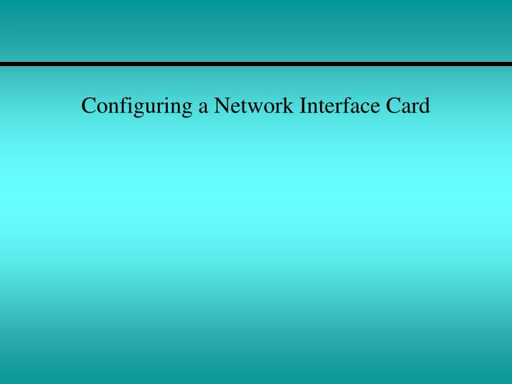 Configuring a network interface card