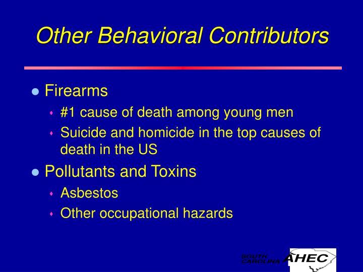 Other Behavioral Contributors