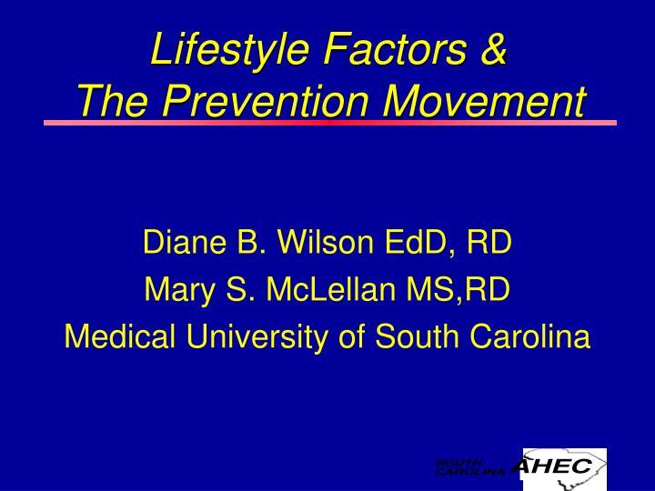 Lifestyle Factors &