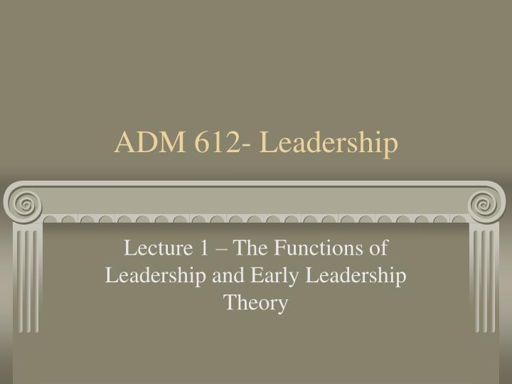 adm 612 leadership n.