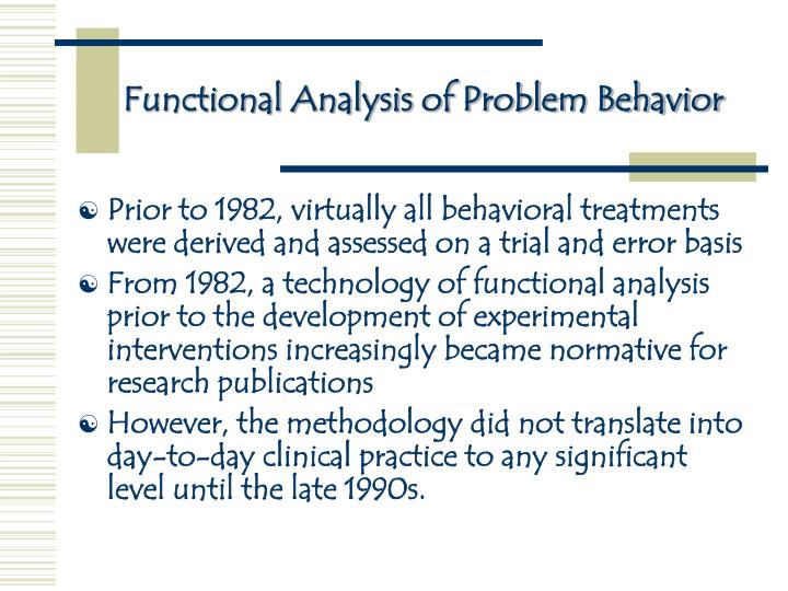 the analysis of behavioral problems of The chain analysis in dialectical behavior therapy henry schmidt iii, phd behavioral affiliates, inc seattle, washington anz act annual conference december 2.