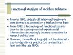 functional analysis of problem behavior