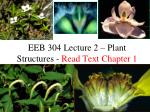 eeb 304 lecture 2 plant structures read text chapter 1