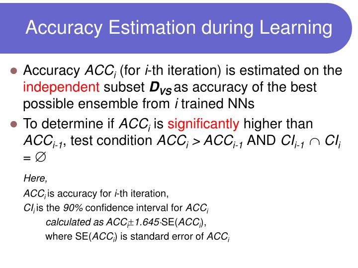 Accuracy Estimation during Learning