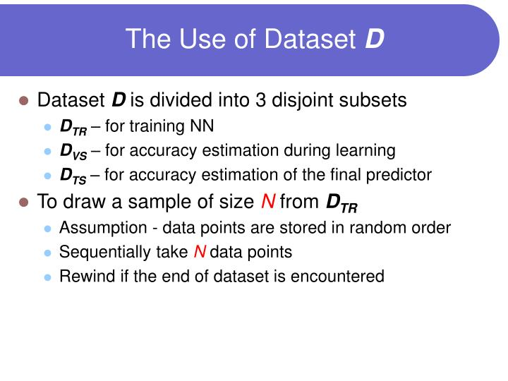 The Use of Dataset