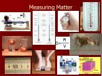 measuring matter1