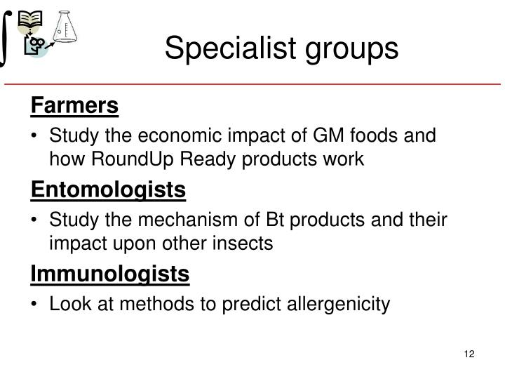 Specialist groups