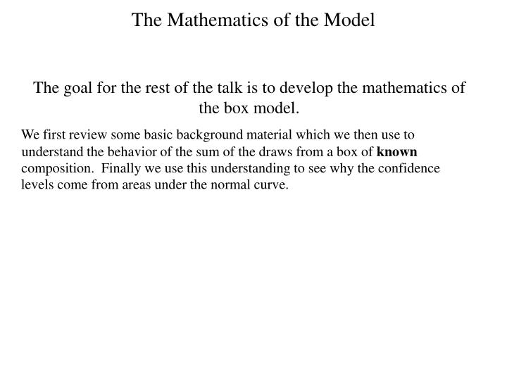 The Mathematics of the Model
