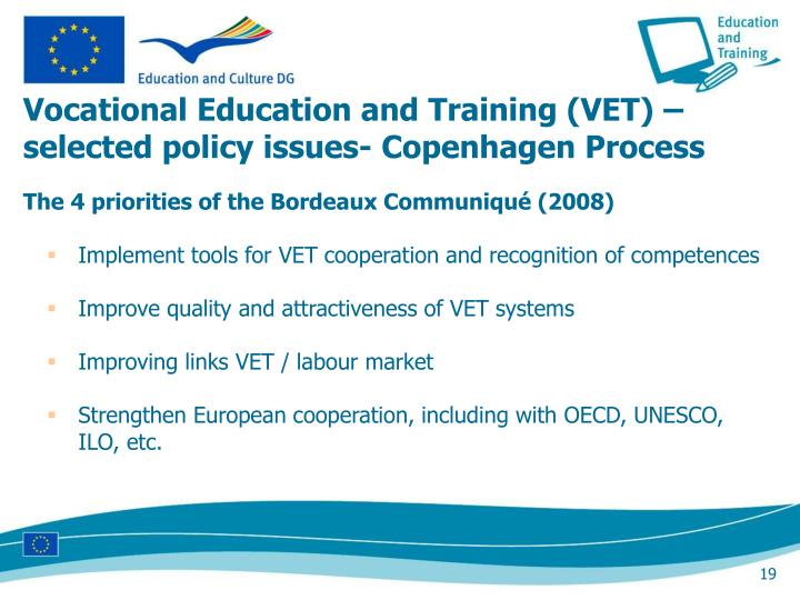 Vocational Education and Training (VET) – selected policy issues- Copenhagen Process