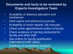 documents and facts to be reviewed by experts investigators team2