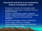 documents and facts to be reviewed by experts investigators team3