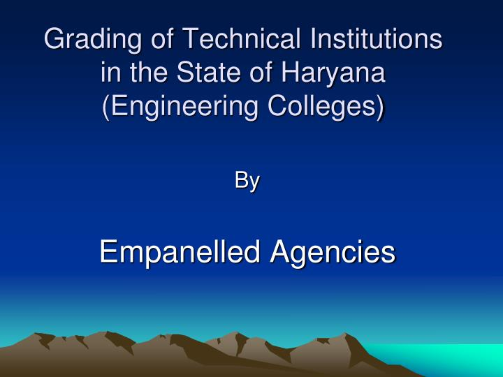 grading of technical institutions in the state of haryana engineering colleges n.