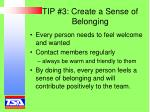 tip 3 create a sense of belonging