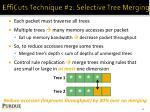 efficuts technique 2 selective tree merging