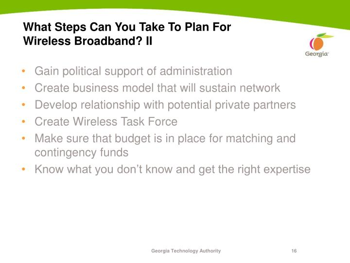 What Steps Can You Take To Plan For Wireless Broadband? II