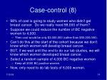 case control 8