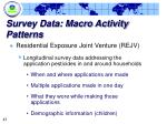 survey data macro activity patterns6