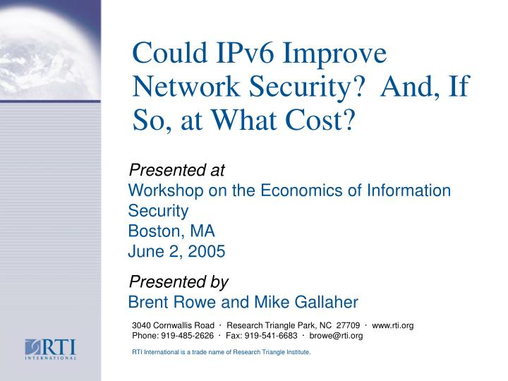 could ipv6 improve network security and if so at what cost n.