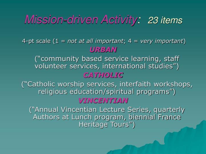 Mission-driven Activity