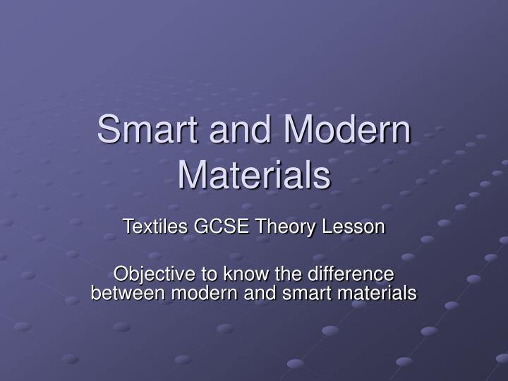 smart and modern materials n.