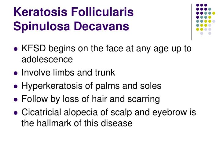 Keratosis Follicularis Spinulosa Decavans