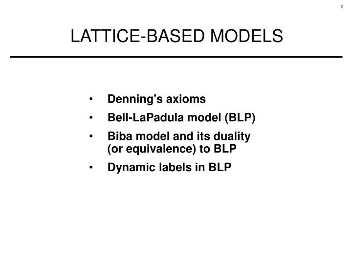 Lattice based models