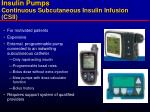 insulin pumps continuous subcutaneous insulin infusion csii