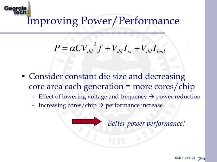 Improving Power/Performance