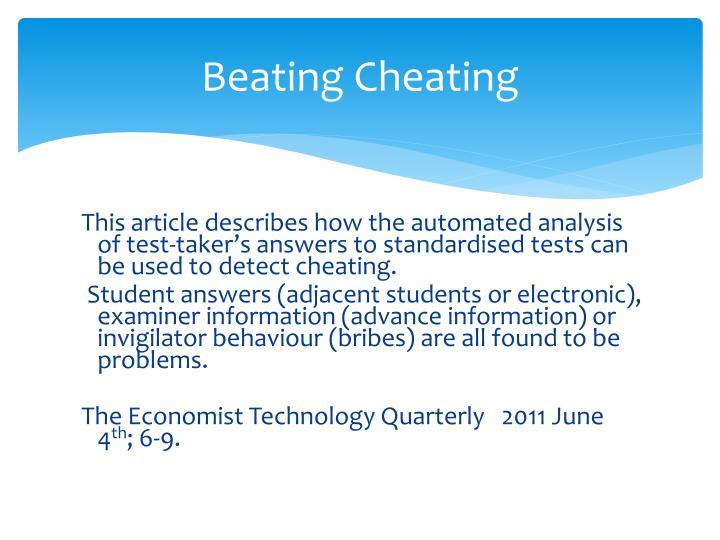 Beating Cheating