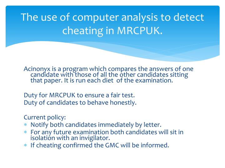 The use of computer analysis to detect cheating in MRCPUK.