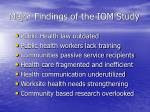 major findings of the iom study
