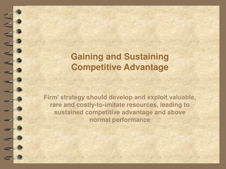 gaining and sustaining competitive advantage n.