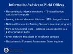 information advice to field offices