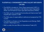 national commodity specialist division ncsd