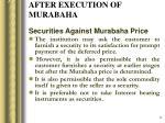 after execution of murabaha