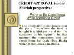 credit approval under shariah perspective1