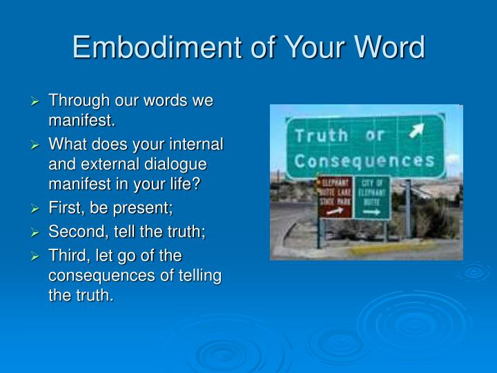 Embodiment of Your Word
