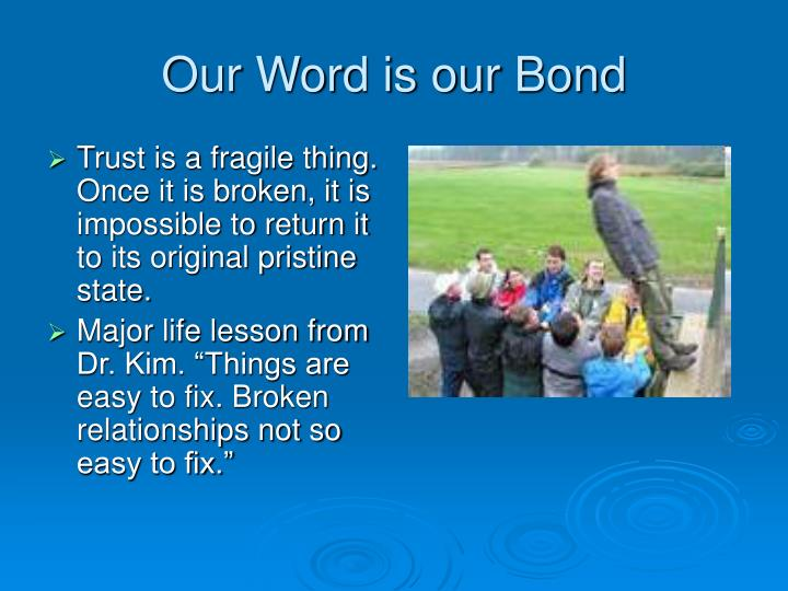 Our Word is our Bond