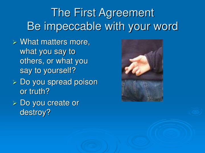 The First Agreement