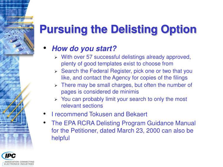 Pursuing the Delisting Option