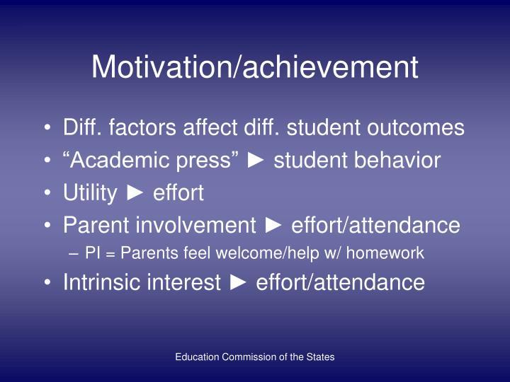 Motivation/achievement