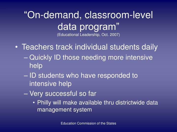 """On-demand, classroom-level data program"""