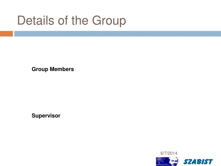 Details of the Group