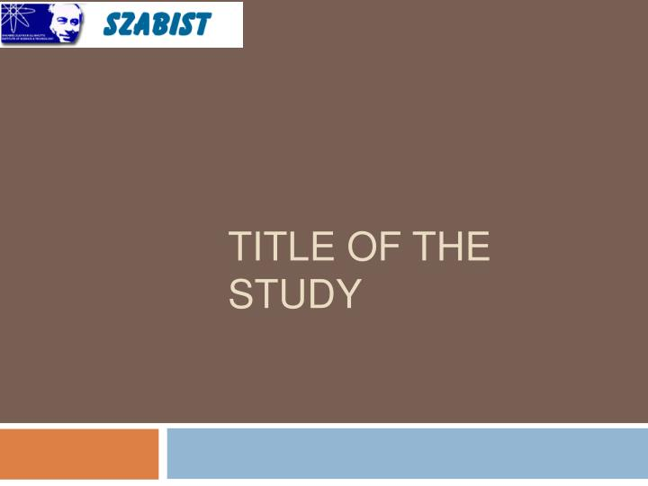Title of the study